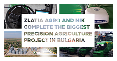Zlatia Agro and NIK complete the biggest precision agriculture project in Bulgaria